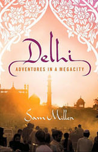 Down and Dirty with Delhi