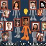 Framed for Success Ten Under Thirty