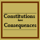 Constitutions have Consequences