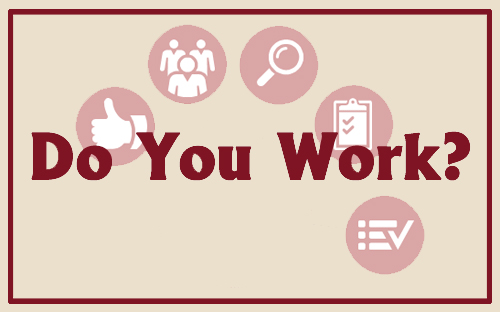 Do You Work?