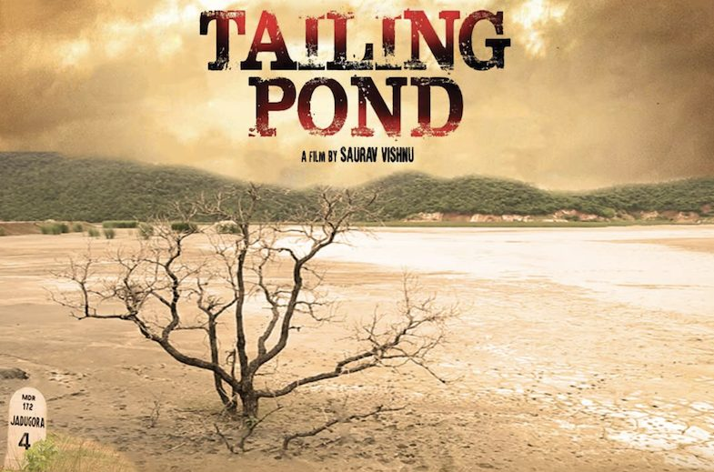 Tailing Pond: The Story of Jadugora