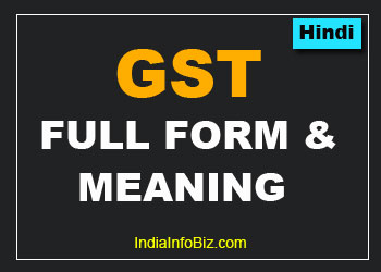 What is GST Full Form + Meaning in Hindi
