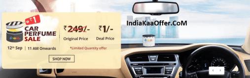Droom Car Perfume Sale : Get Car Perfume At ₹ 1