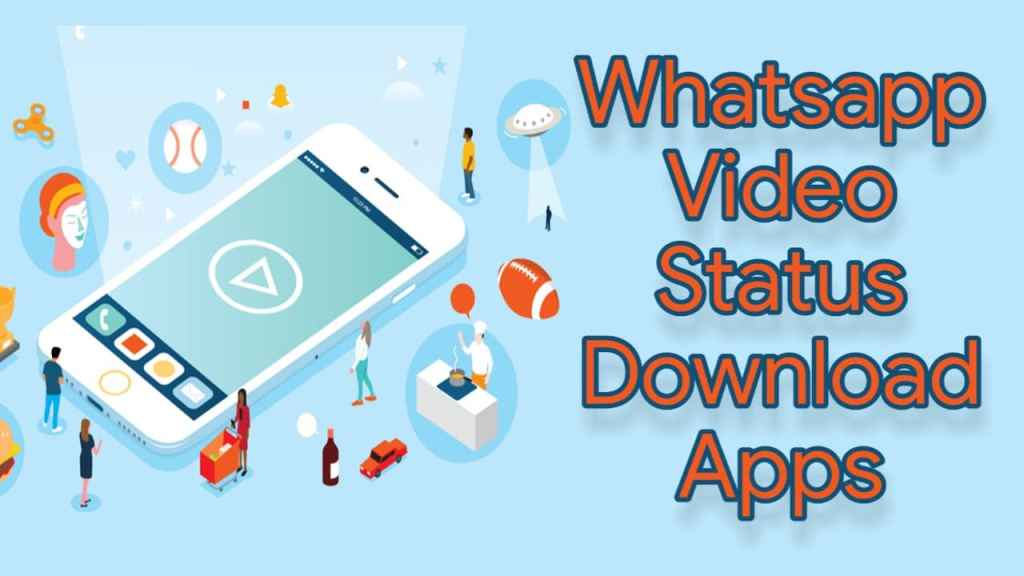Whatsapp status download karne wala apps