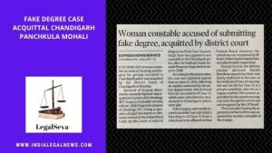 Fake Degree Case Acquittal Chandigarh Panchkula Mohali