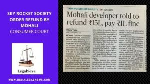 Sky Rocket Society order Refund by Mohali Consumer Court