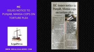 High Court Chandigarh Notice to Punjab Police on Torture