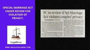 SC Review Special Marriage Act Couples' Privacy Whether