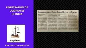 Registration of Companies in India Legal Advice online
