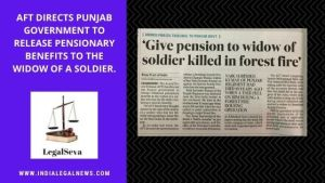 Army Family Pension to Soldier Killed in Forest Fire