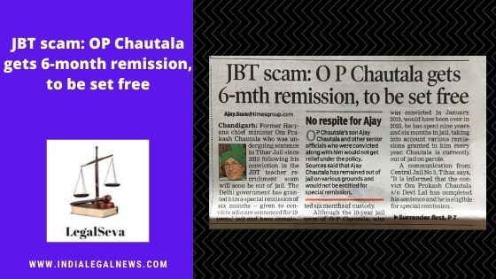 JBT scam: OP Chautala gets 6-month remission, to be set free