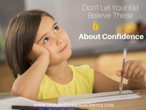 Don't Let Your Kid Believe These 6 Myths About Confidence