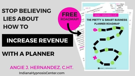 TITLE with RADMAP GRAPHIC stOP BELIEVING LIES ABOUT HOW TO INCREASE REVENUE WITH A PLANNER