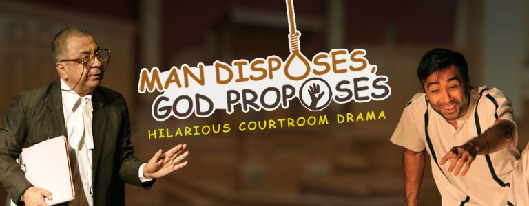 aaLAWchak: Man Disposes, God proposes