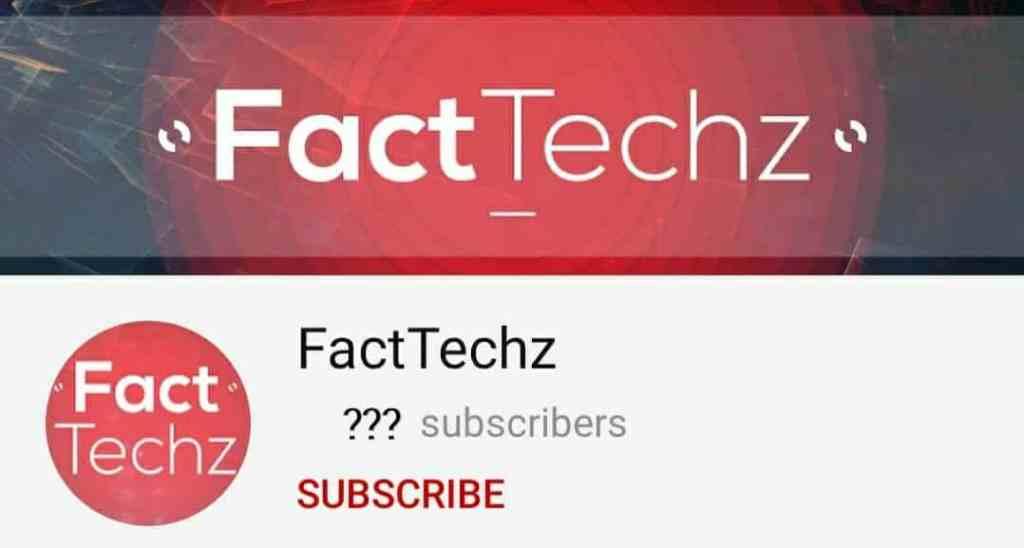 FactTechz-Rajesh-kumar-YouTube-channel
