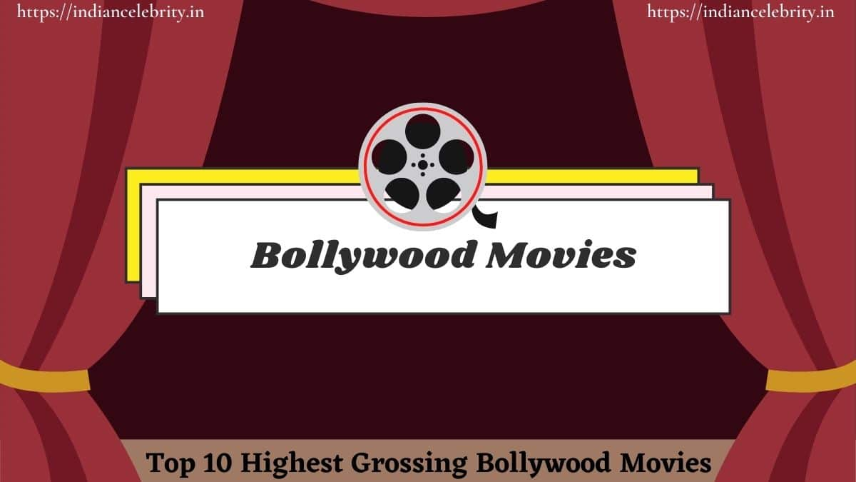 Highest-Grossing-Bollywood-Movies