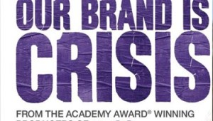OUR BRAND IS CRISIS Indian Blu-Ray,DVD Out Now from SONY DADC