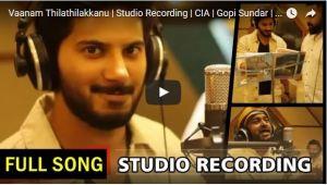 Vaanam Thilathilakkanu Full Song   Studio Recording   CIA  Dulquer Salmaan
