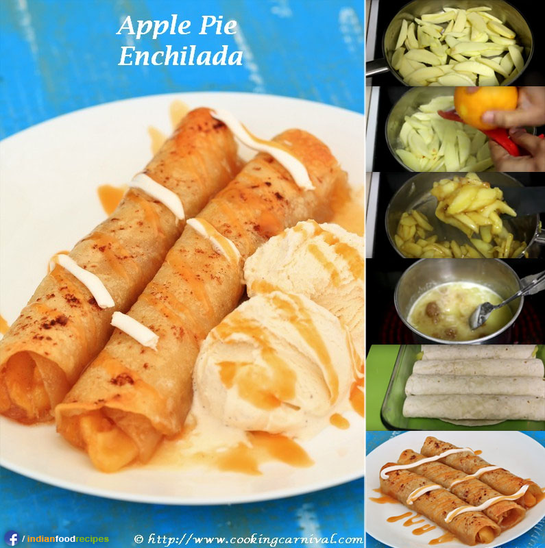Apple Pie Enchiladas (Indo-Mexican) recipe step by step