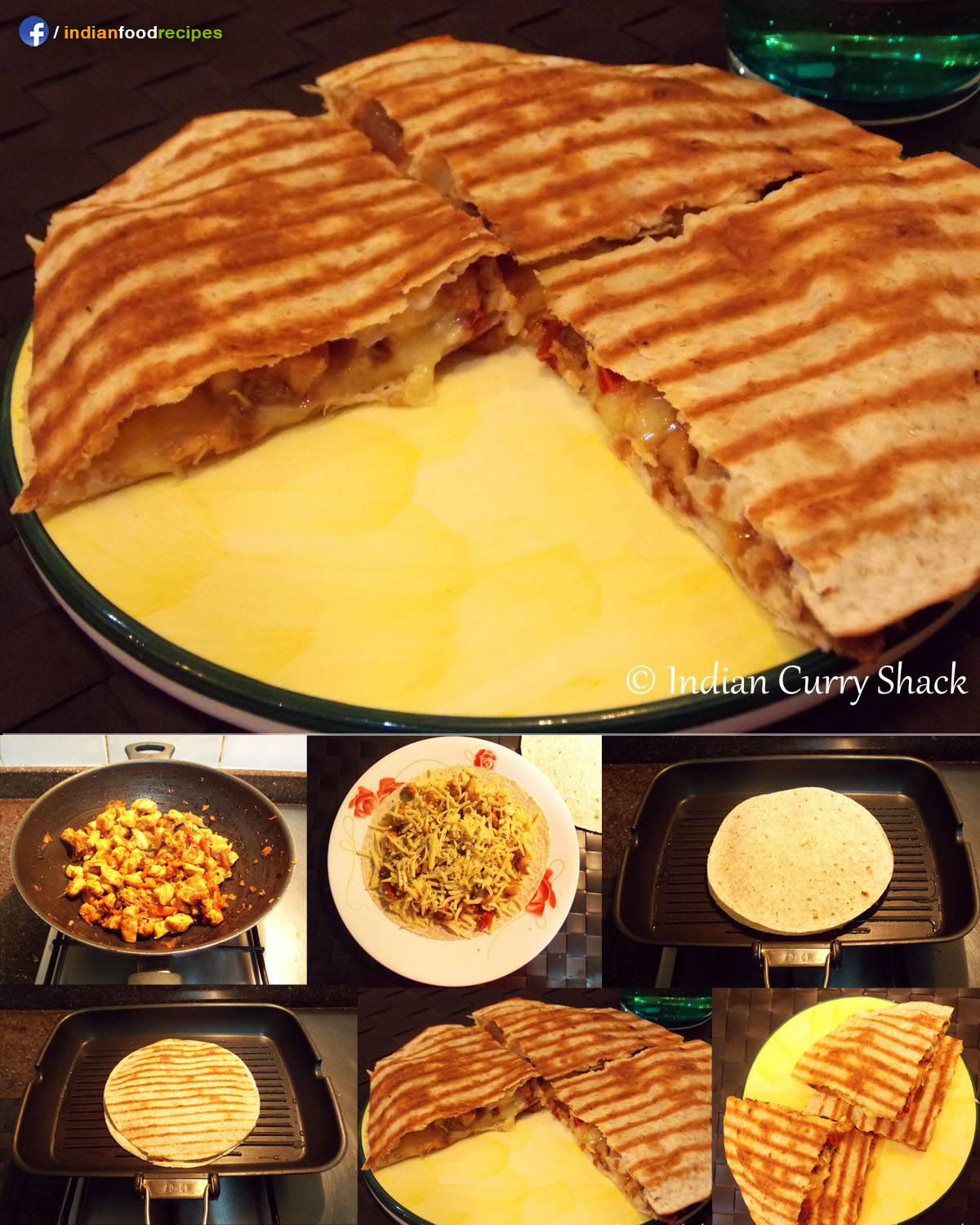 Chicken Quesadilla (Indo-Mexican) recipe step by step