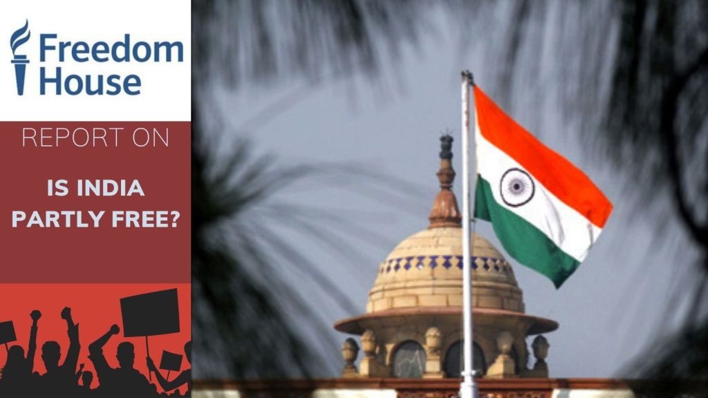 Freedom House Report Is India Partly Free