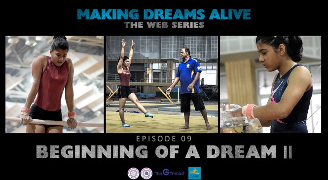 Making Dreams Alive | S01E09 | Beginning of a Dream II