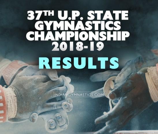 37th U.P. State Gymnastics Championship 2018-19 | Results