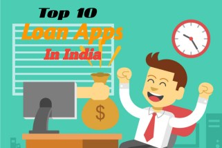 Here Are The List Of 10 Best Online Loan Apps In India