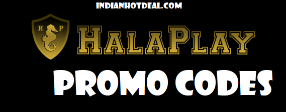 Halaplay Promo Code 2019: Latest Promotional Codes & Offers