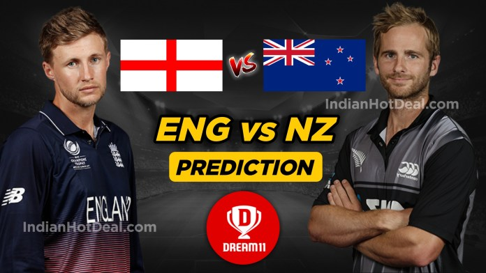 ENG vs NZ Dream11 Team Prediction Today, ICC WC 2019, 41st Match
