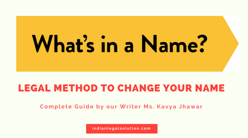 Legal Method to change your Name : Complete Guide.