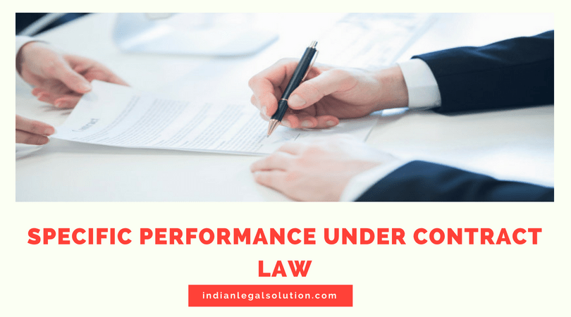 Specific Performance under Contract Law.
