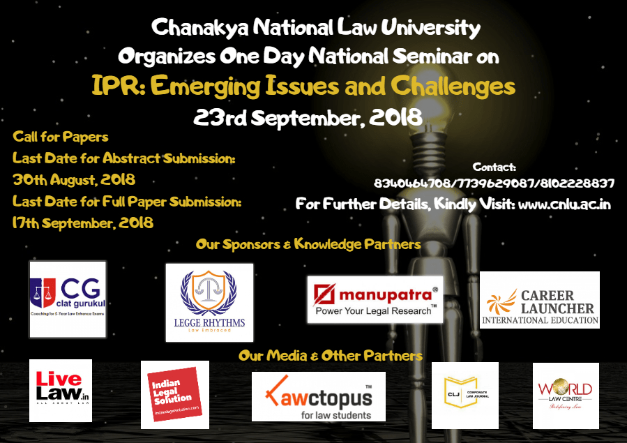 """CNLU Patna National Seminar on """"IPR: Emerging Issues and Challenges"""""""