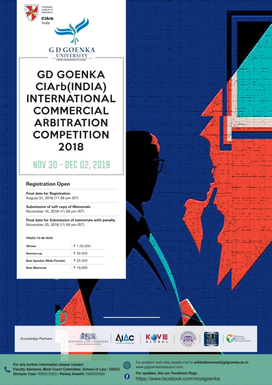 G D Goenka – ClArb (India) International Commercial Arbitration Competition, 2018 ( November 30- December 2, 2018)