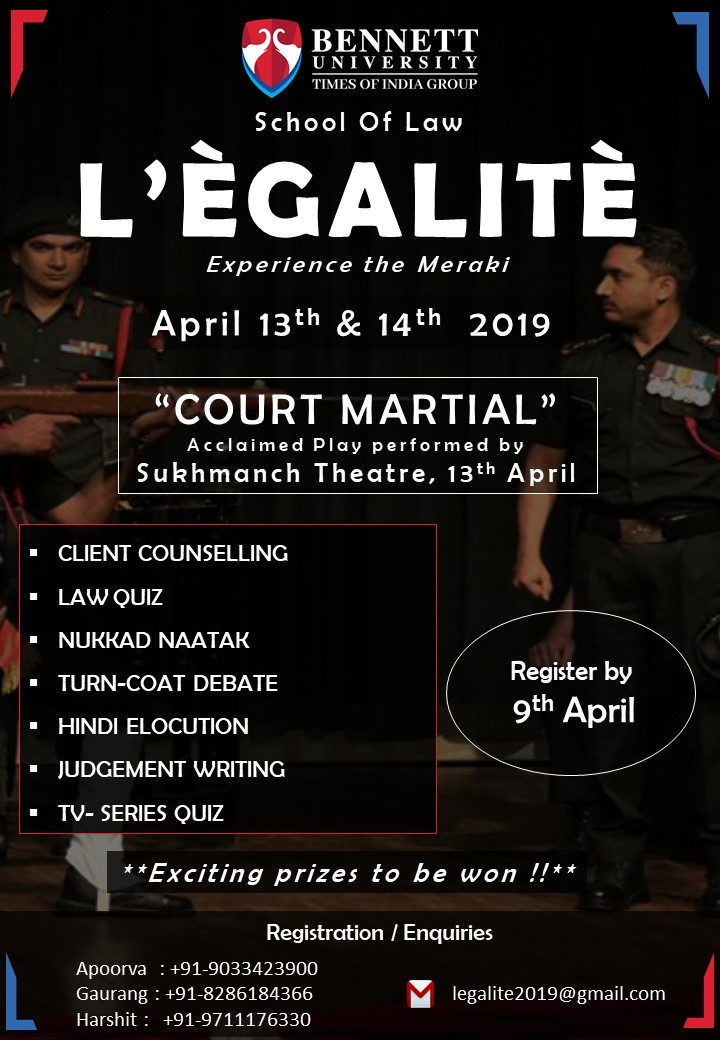 L'ÈGALITÈ-2019- Experience the Meraki, LAW FEST AT SCHOOL OF LAW, BENNETT UNIVERSITY 13th and 14th April 2019. REGISTER BY 9th April 2019.
