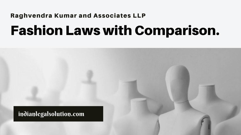 Fashion Law in India: A comparison.