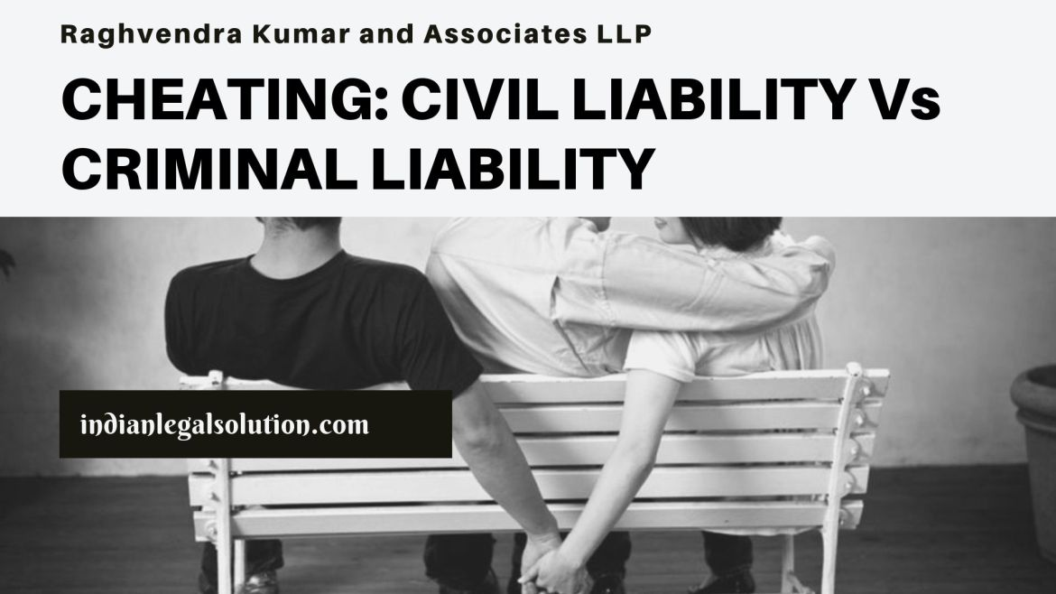 CHEATING: CIVIL LIABILITY Vs CRIMINAL LIABILITY