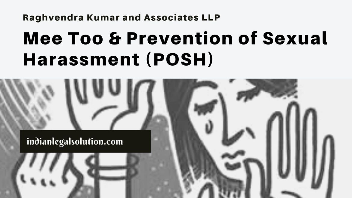Mee Too & Prevention of Sexual Harassment (POSH)