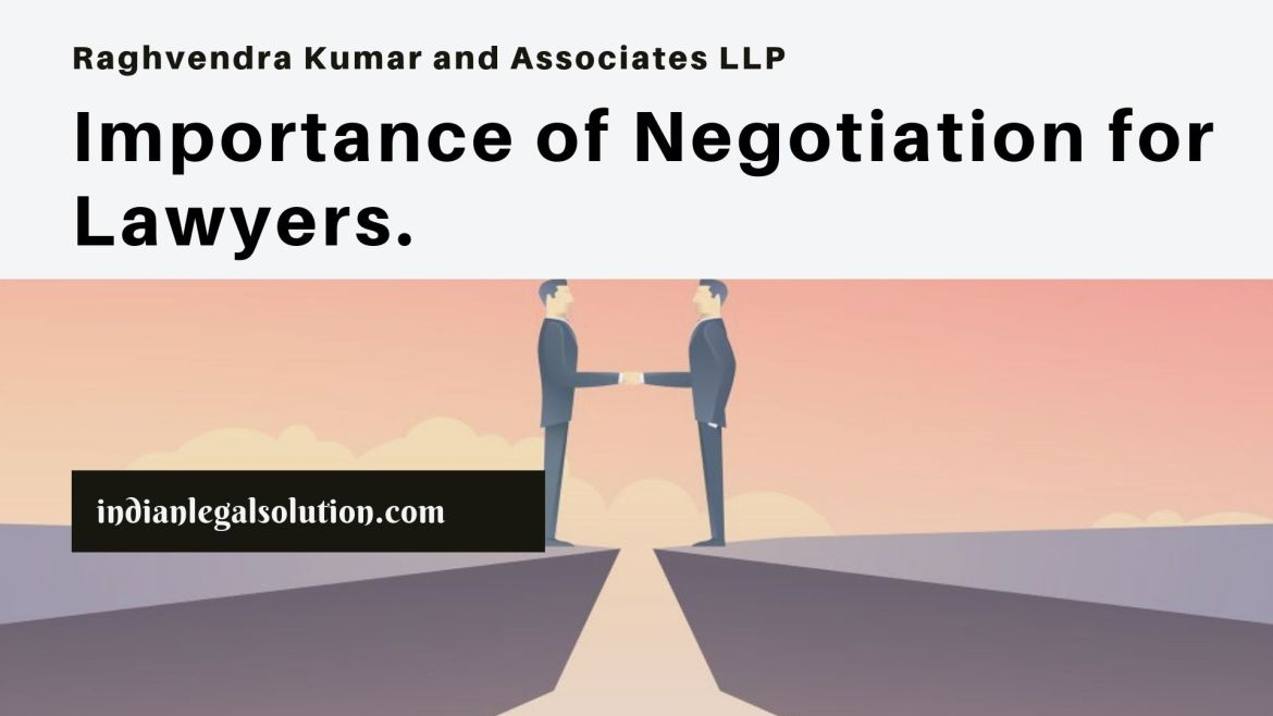 Importance of Negotiation for Lawyers.