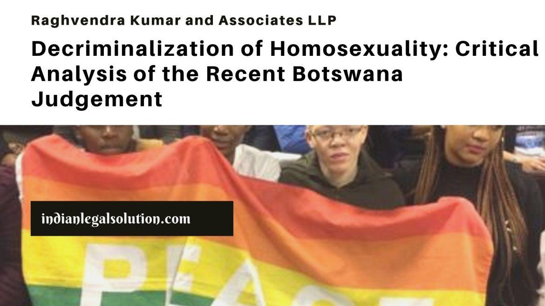 Decriminalization of Homosexuality: Critical Analysis of the Recent Botswana Judgement