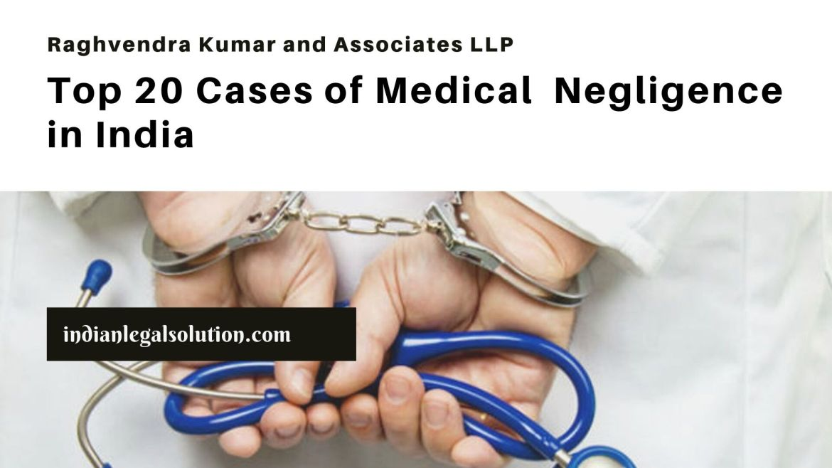 Top 20 Cases on Medical Negligence