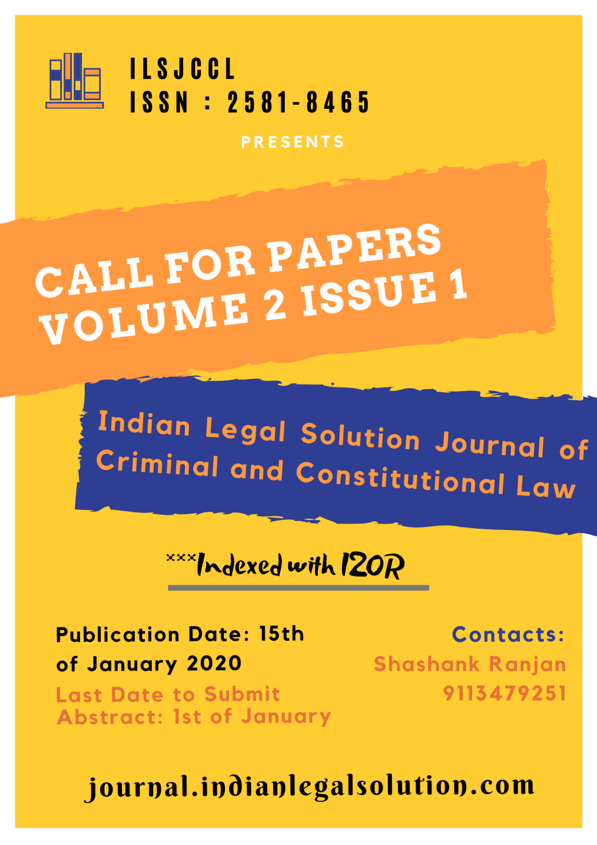Cfp :Indian Legal Solution Journal of Criminal and Constitutional Law [Vol 2, Issue 1] ISSN : 2581-8465.