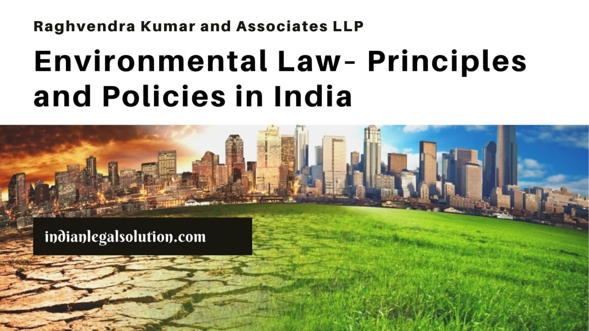 Environmental Law– Principles and  Policies in India.