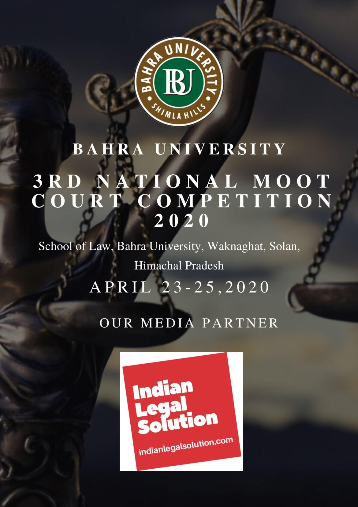 3rd National Moot Court Competition @Bahra University Shimla Hills) 23rd -25 April 2020