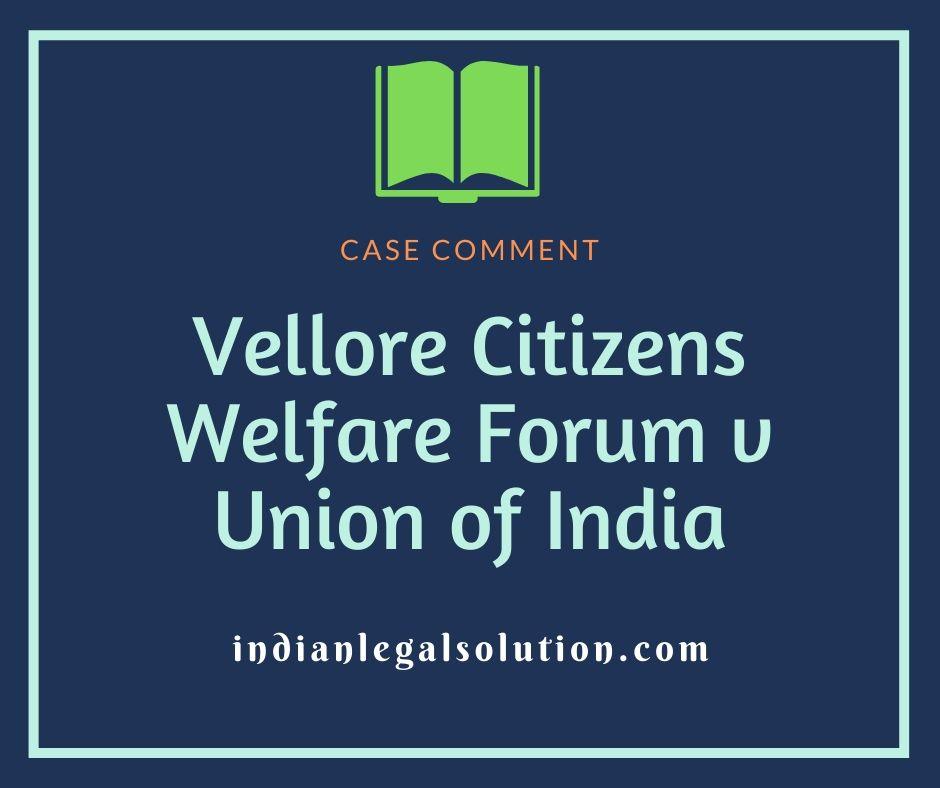 Vellore Citizens Welfare Forum v Union of India