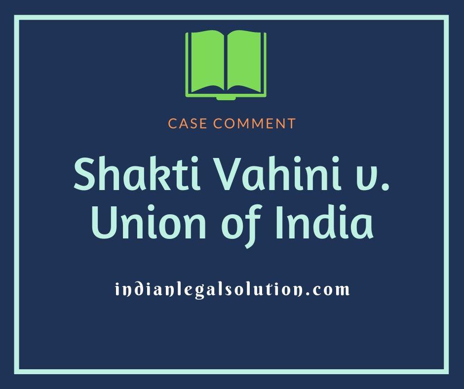 Shakti Vahini v. Union of India