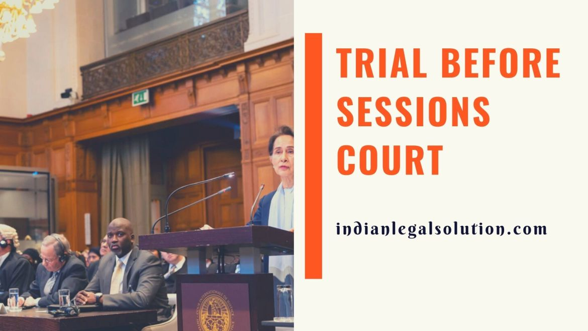 Trial before Sessions Court