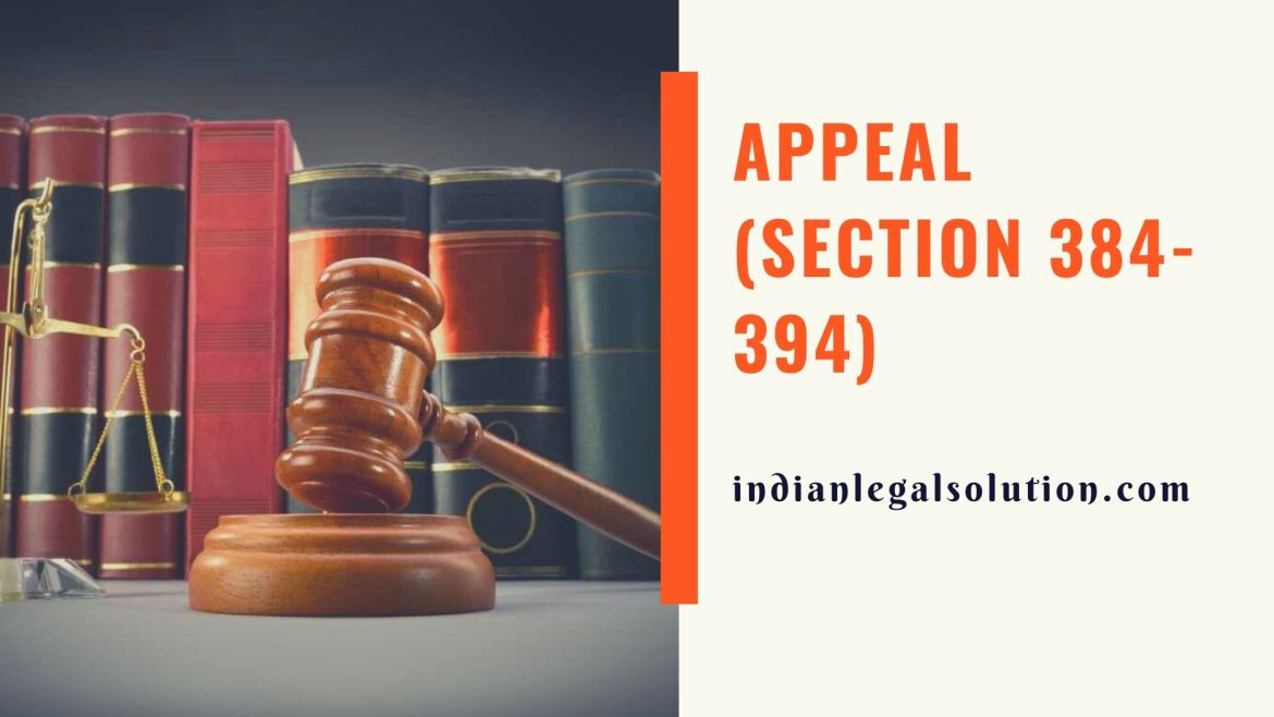 Appeal (Section 384-394)