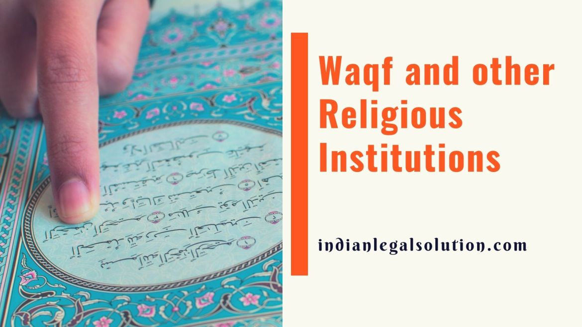Waqf and other Religious Institutions