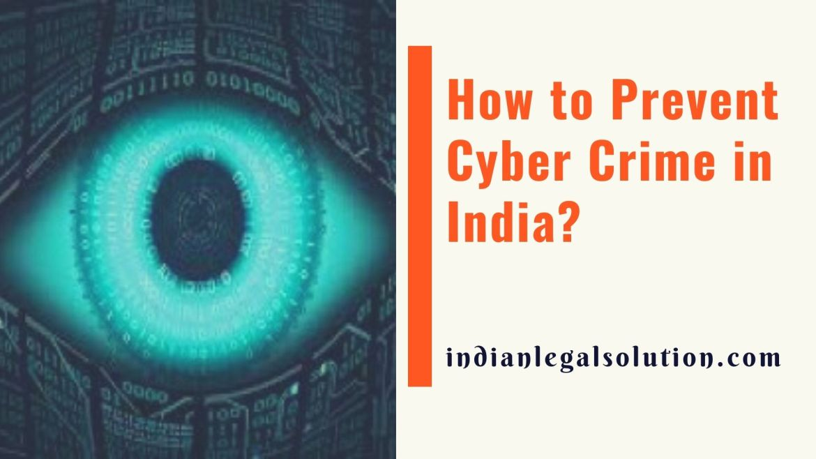 How to Prevent Cyber Crime in India?